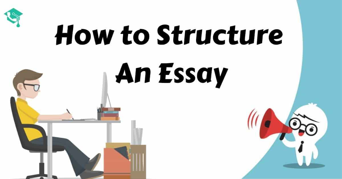 Structure an essay