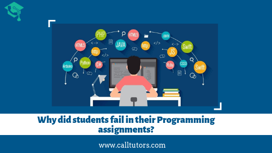 Why did students failed in programming Assignments