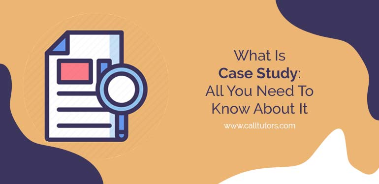 what-is-case-study