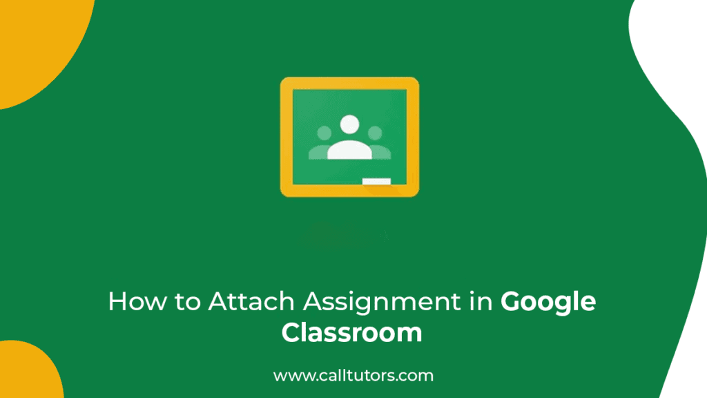 How to attach assignment in google classroom