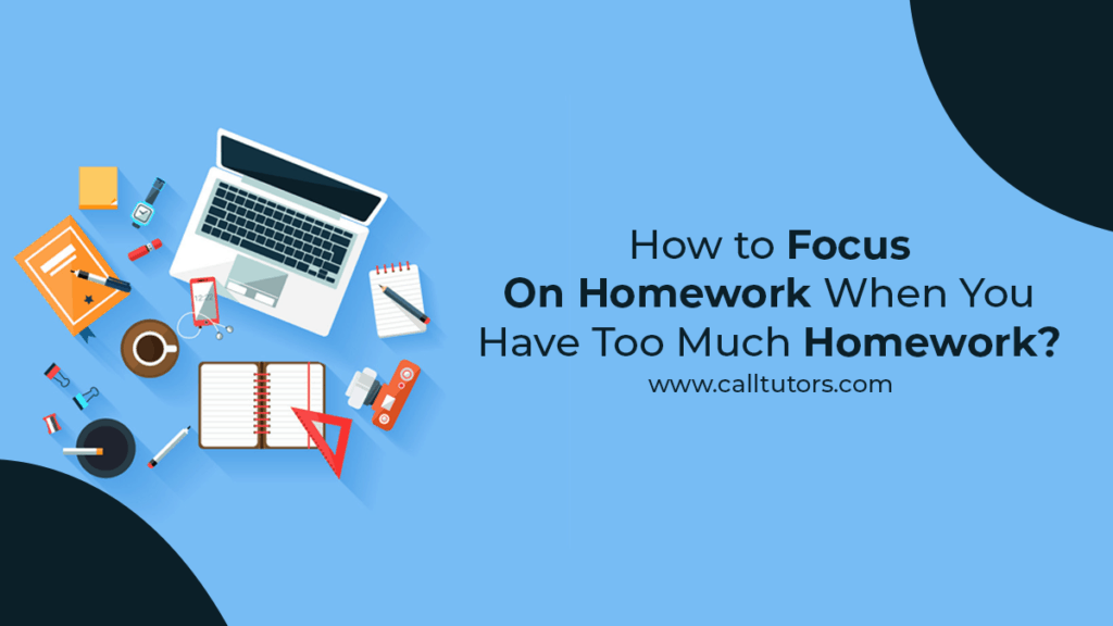 how to focus on homework-