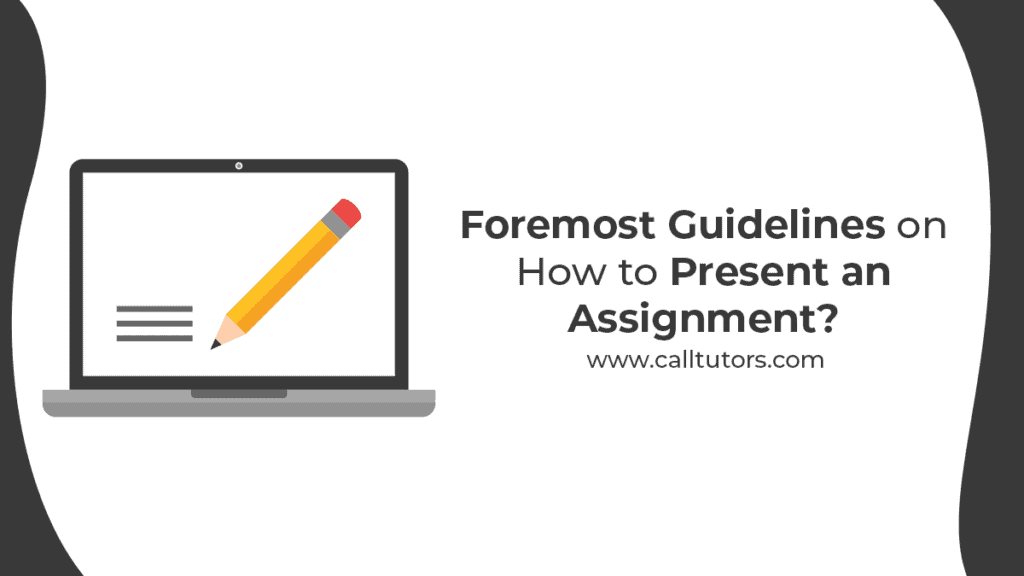 how to present an assignment