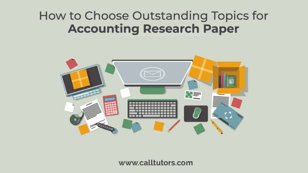 Topics for accounting research paper