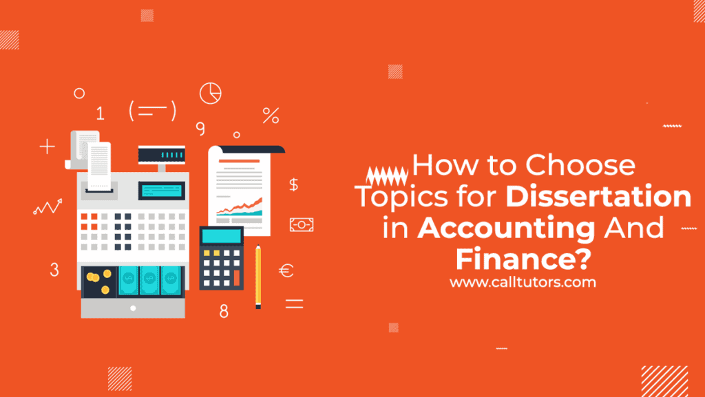 Topic for dissertation for accounting and finance
