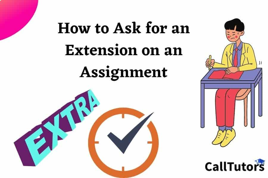 Ask for an Extension on an Assignment