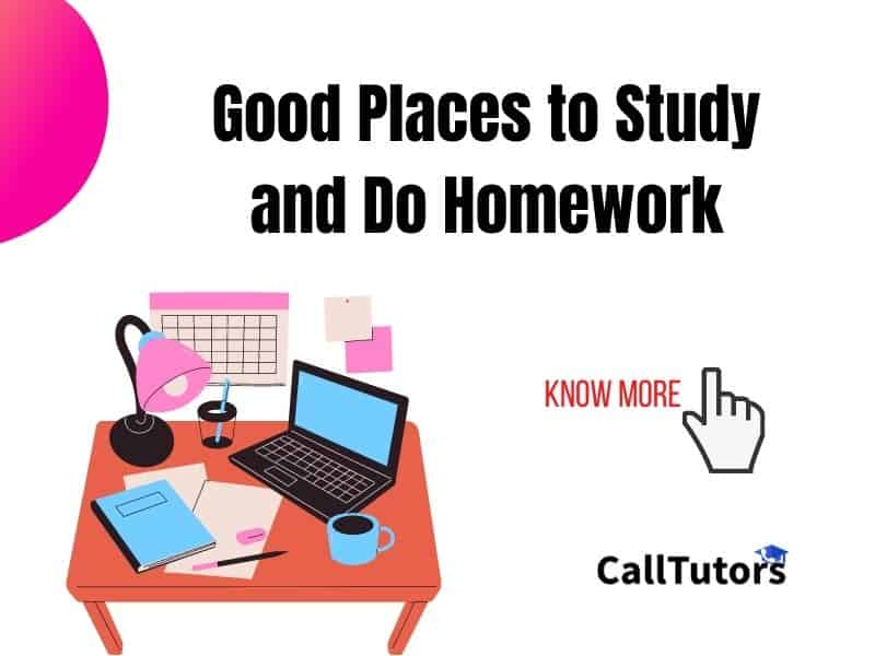 good places to study and do homework