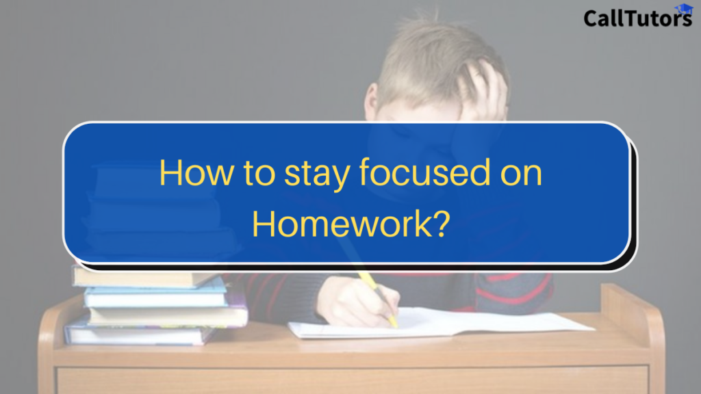 How to stay focused on homework