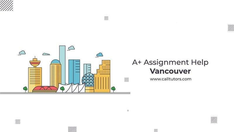 A+ Assignment Help Vancouver