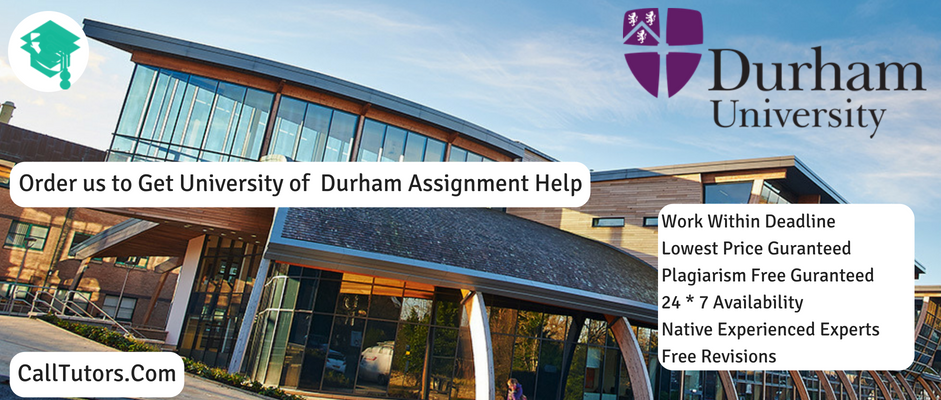 Durham University Assignment Help