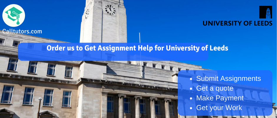Assignment Help for University of Leeds
