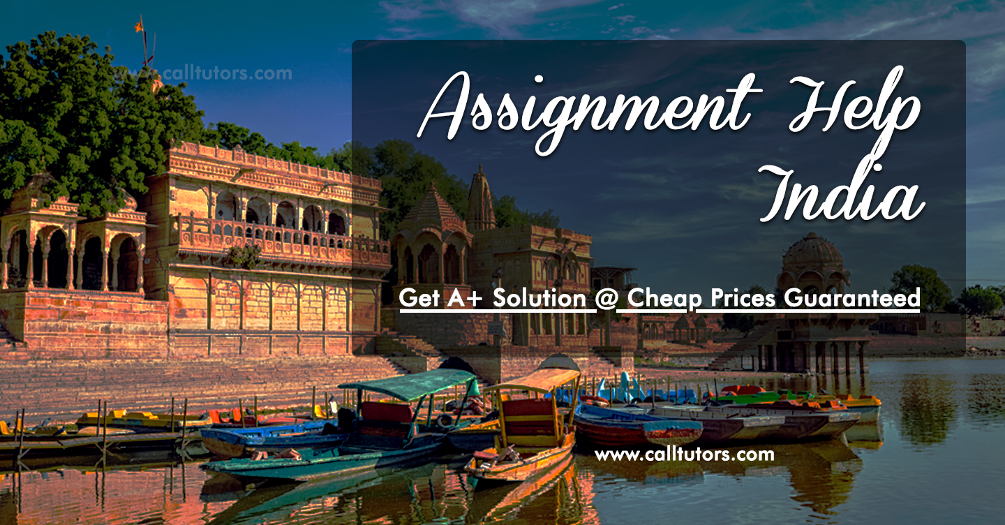 Assignment Help India | Best Assignment Writers @ Cheap